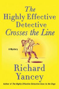 The Highly Effective Detective Crosses the Line