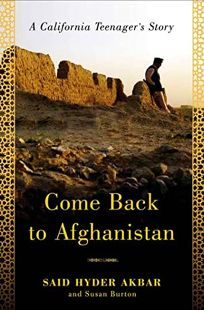 Come Back to Afghanistan: A California Teenagers Story