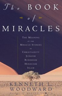 The Book of Miracles: The Meaning of the Miracle Stories in Christianity