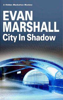 City in Shadow: A Hidden Manhattan Mystery