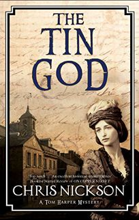 The Tin God: A Tom Harper Mystery