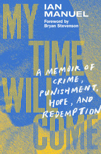 My Time Will Come: A Memoir of Crime