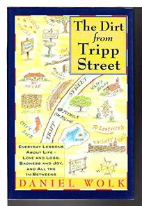 The Dirt from Tripp Street: Everyday Lessons about Life--Love and Loss