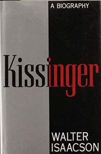 Kissinger: A Biography: An American Life