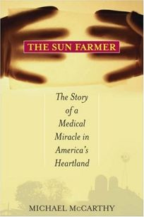 The Sun Farmer: The Story of a Shocking Accident