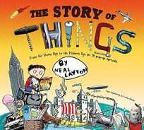 The Story of Things: From the Stone Age to the Modern Age in 10 Pop-Up Spreads