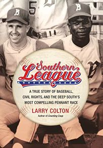 Southern League: A True Story of Baseball