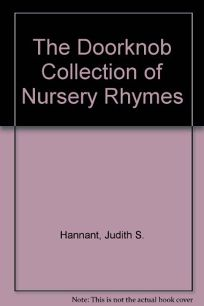 The Doorknob Collection of Nursery Rhymes