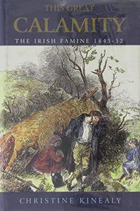 This Great Calamity: The Irish Famine
