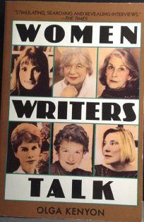 Women Writers Talk: Interviews with 10 Women Writers