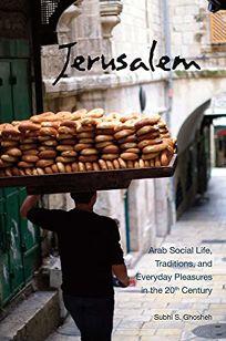 Jerusalem: Arab Social Life