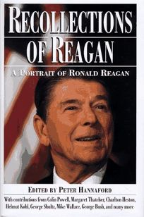 Recollections of Reagan: A Portrait of Ronald Reagan
