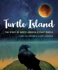 Turtle Island: The Story of North Americas First People