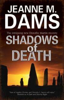 Shadows of Death: A Dorothy Martin Mystery