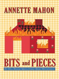 Bits and Pieces: A St. Rose Quilting Bee Mystery