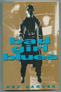 Bad Girl Blues: An Andy Derain Novel
