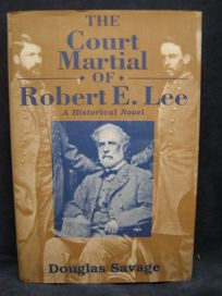 The Court Martial of Robert E. Lee