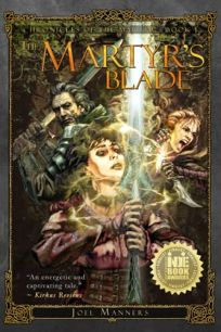 The Martyr's Blade: Chronicles of the Martyr