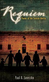 Requiem: Poems of the Terez%C3%ADn Ghetto