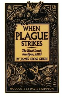 When Plague Strikes: The Black Death