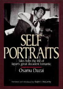 Self Portraits: Tales from the Life of Japans Great Decadent Romantic