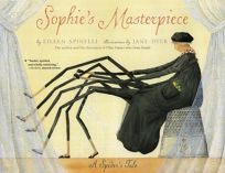 SOPHIES MASTERPIECE: A Spiders Tale