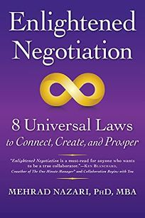 Enlightened Negotiation: 8 Universal Laws to Connect
