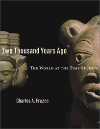 TWO THOUSAND YEARS AGO: The World at the Time of Jesus