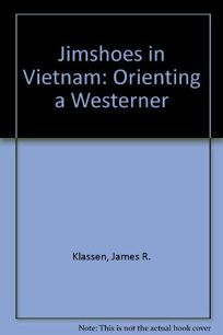 Jimshoes in Vietnam: Orienting a Westerner