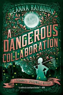 A Dangerous Collaboration: A Veronica Speedwell Mystery