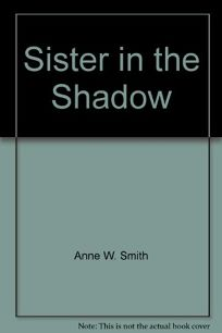 Sister in the Shadow