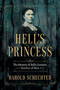 Hell's Princess: The Mystery of Belle Gunness