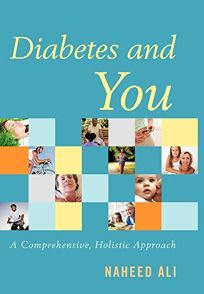Diabetes and You: A Comprehensive