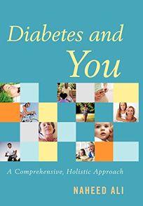 Diabetes and You: A Comprehensive