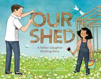 Our Shed: A Father-Daughter Building Story