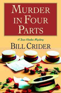Murder in Four Parts: A Dan Rhodes Mystery