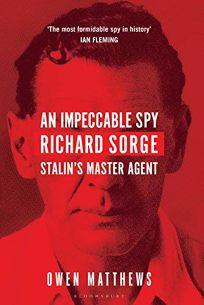 An Impeccable Spy: Richard Sorge