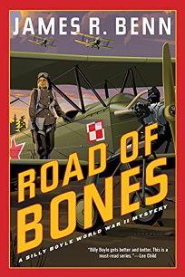 Road of Bones: A Billy Boyle World War II Mystery