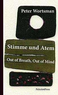 Stimme und Atem/Out of Breath