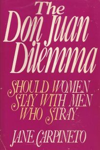 The Don Juan Dilemma: Should Women Stay with Men Who Stray