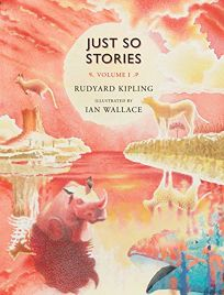 Just So Stories Volume 1
