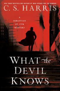 What the Devil Knows: A Sebastian St. Cyr Mystery