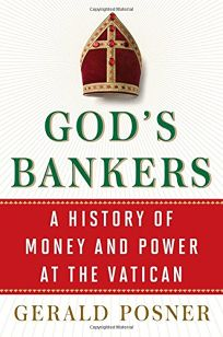 God's Bankers: A History of Money & Power at the Vatican
