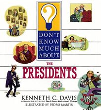 Dont Know Much about the Presidents