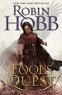 Fool's Quest: The Fitz and the Fool Trilogy