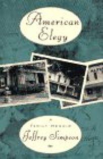 American Elegy: A Family Memoir