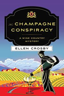 Champagne Conspiracy: A Wine Country Mystery