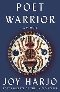 Poet Warrior: A Memoir
