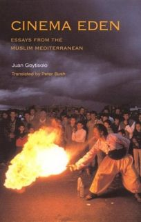 CINEMA EDEN: Essays from the Muslim Mediterranean