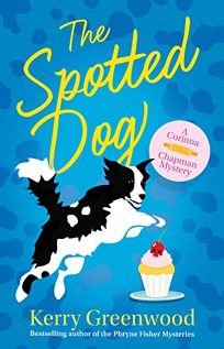 The Spotted Dog: A Corinna Chapman Mystery